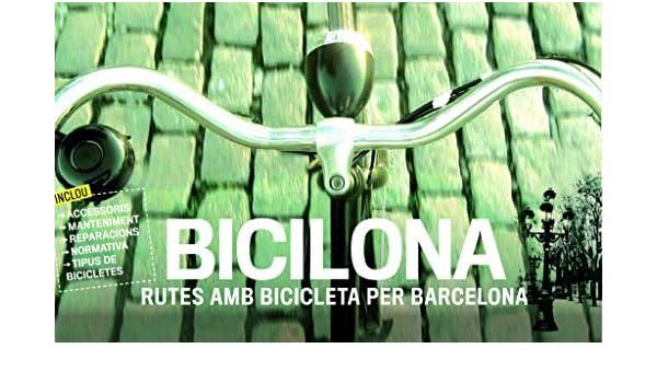Bicilona. Rutes Amb Bicicleta Per Barcelona (Altres): Amazon.es ...