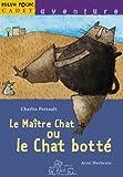 Image de Le Maitre Chat Ou Le Chat Botte (French Edition)