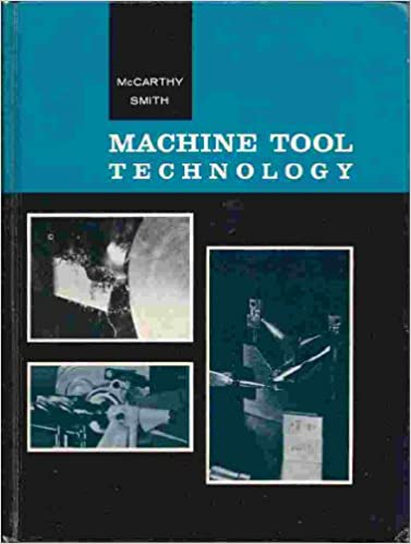 Machine Tool Technology Willard J Smith Robert E Mccarthy
