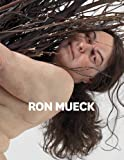 Ron Mueck, David Hurlston, 030017683X