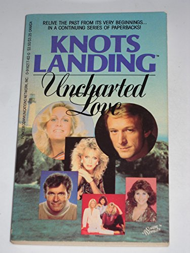 Price comparison product image Knots Landing: Uncharted Love (Soaps & Serials,  2)