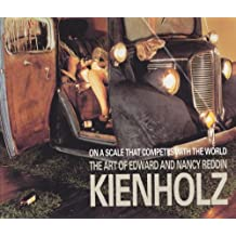 On a Scale That Competes with the World: The Art of Edward and Nancy Reddin Kienholz by Robert L. Pincus (1994-06-30)