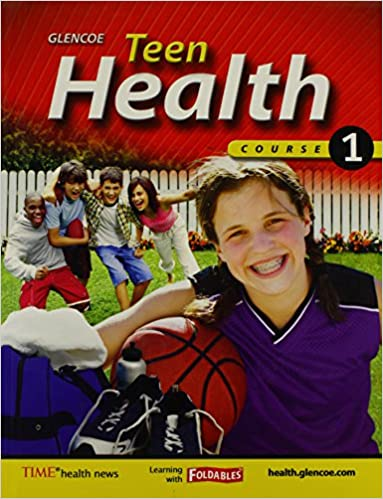 Teen Health Course 1 Glencoe 9780078697609 Books