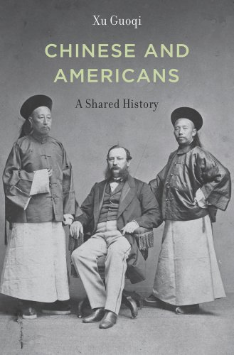 Chinese and Americans: A Shared History