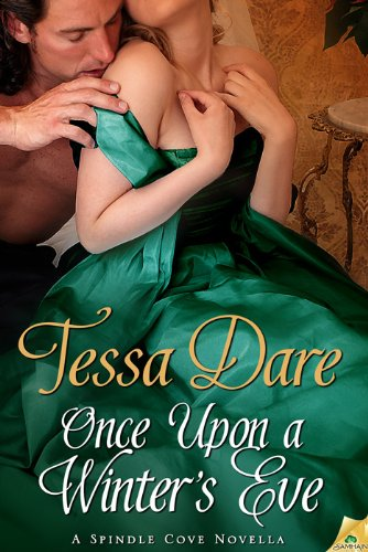 Once Upon a Winter's Eve (spindle cove) by [Dare, Tessa]