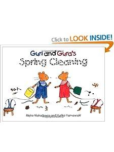 Guri and Gura's Spring Cleaning Rieko Nakagawa, Peter Howlett, Richard MacNamara and Yuriko Yamawaki