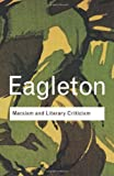Marxism and Literary Criticism, Eagleton, Terry, 0415285836