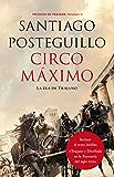 Circo Máximo: La ira de Trajano. Volumen II