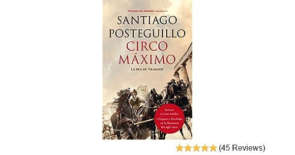 Amazon.com: Circo Máximo: La ira de Trajano. Trilogía de ...