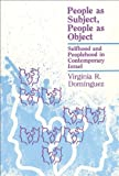 img - for People As Subject, Object (New Directions in Anthro Writing) by Virginia R. Dominguez (1989-12-15) book / textbook / text book