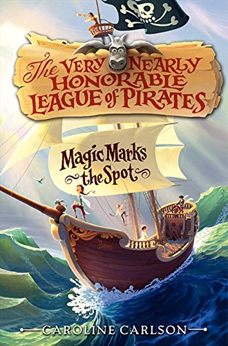 Magic Marks the Spot (Very Nearly Honorable League of Pirates) - Edge Spot Series