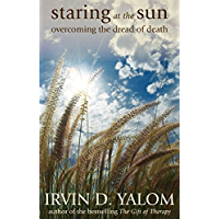 Staring at the Sun: overcoming the dread of death