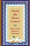 img - for Hath the Hour Come? book / textbook / text book