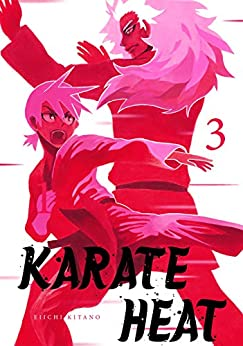 Karate Heat Vol. 3 by [Kitano, Eiichi]