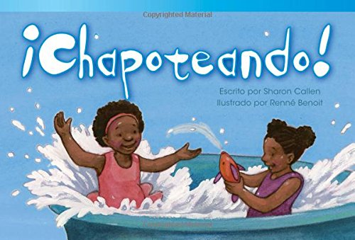 ¡Chapoteando! (Splash Down!) (Spanish Version) (Fiction Readers) (Spanish Edition) [Teacher Created Materials;Sharon Callen] (Tapa Blanda)