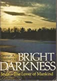 Bright Darkness, George Maloney, 0871930633