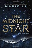 """The Midnight Star (A Young Elites Novel)"" av Marie Lu"
