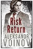 Risk Return (Return on Investment Book 2)