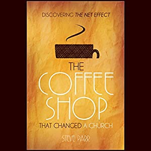 The Coffee Shop That Changed a Church Audiobook