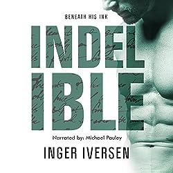 Indelible: Beneath His Ink