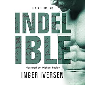 Indelible: Beneath His Ink Audiobook