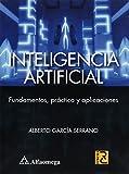 img - for Inteligencia Artificial - Fundamentos, Pr ctica Y Aplicaciones (Spanish Edition) book / textbook / text book
