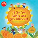 If You're Happy and You Know It Audiobook by Anna McQuinn Narrated by Susan Reed
