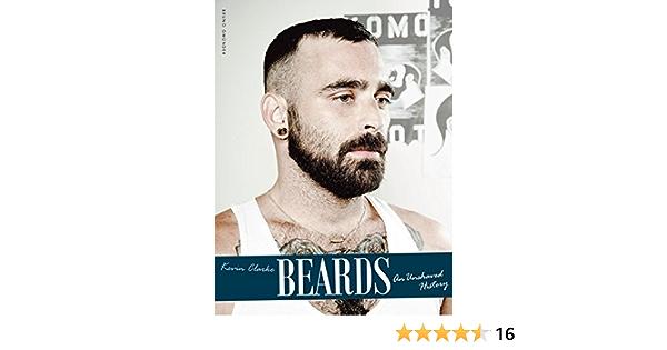 Beards An Unshaved History Clarke Kevin 9783959850018 Amazon Com Books