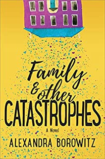 Book Cover: Family and Other Catastrophes