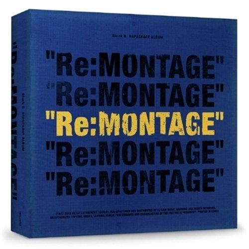 BLOCK B - Re:MONTAGE (6th Mini Album Repackage) CD+Booklet+Photocard+2018 Calendar Set+Golden Ticket