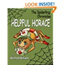 Helpful Horace: Spiderling Chronicles (The Spiderling Chronicles)