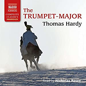 The Trumpet-Major Audiobook