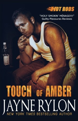 Touch of Amber (Hot Rods) (Volume 7)