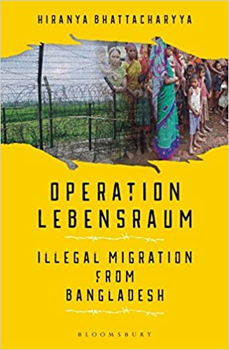 Buy Operation Lebensraum: Illegal Migration from Bangladesh Book