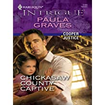 Chickasaw County Captive (Cooper Justice)