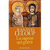 La sagesse qui guérit (French Edition)