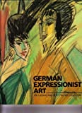 img - for German Expressionist Art by Frederick R. Brandt (2009-06-03) book / textbook / text book