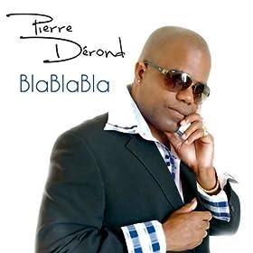 Amazon.com: Blablabla: Pierre Dérond: MP3 Downloads