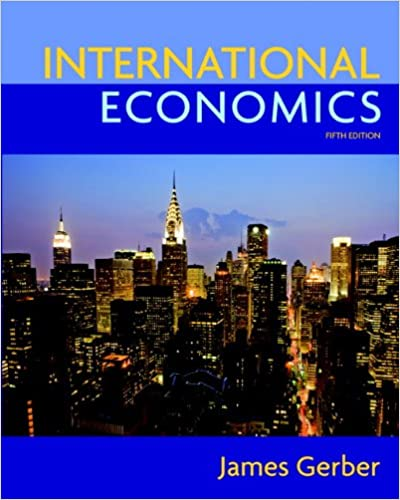 International economics 5th edition the pearson series in international economics 5th edition the pearson series in economics james gerber 9780135100158 amazon books fandeluxe Image collections