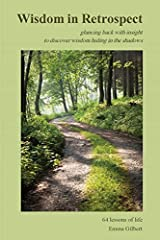 [(Wisdom in Retrospect)] [By (author) Emma Gilbert] published on (July, 2014) Paperback