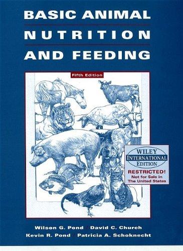 Basic Animal Nutrition and Feeding -  Wilson G. Pond, 5th Edition