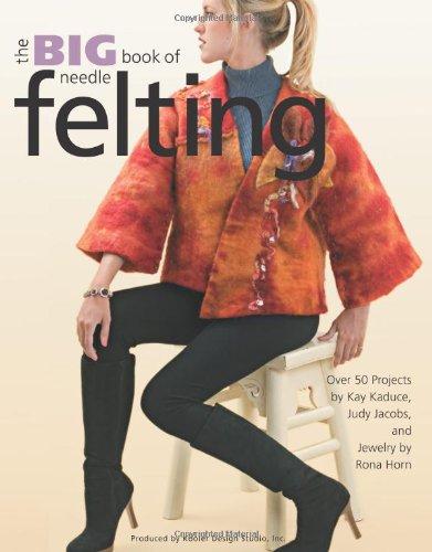Download Big Book of Needle Felting  (Leisure Arts #4414) pdf