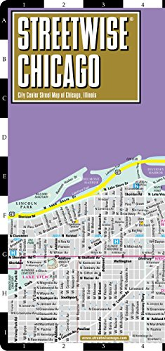 Streetwise Chicago Map - Laminated City Center Street Map of Chicago, Illinois - Folding pocket size travel map with CTA