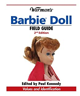 Warman's Barbie Doll Field Guide: Values and ...
