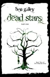 Dead Stars - Part One, Ben Galley, 0956770061