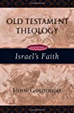 Israel's Faith, John Goldingay, 0830825622