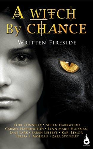 A Witch by Chance: A Written Fireside Short -