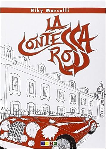 La contessa rossa: Amazon.es: Marcelli, Niky: Libros en idiomas extranjeros