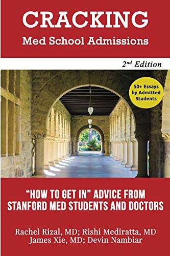 Cracking Med School Admissions 2nd edition:
