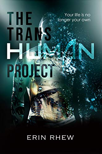 The Transhuman Project